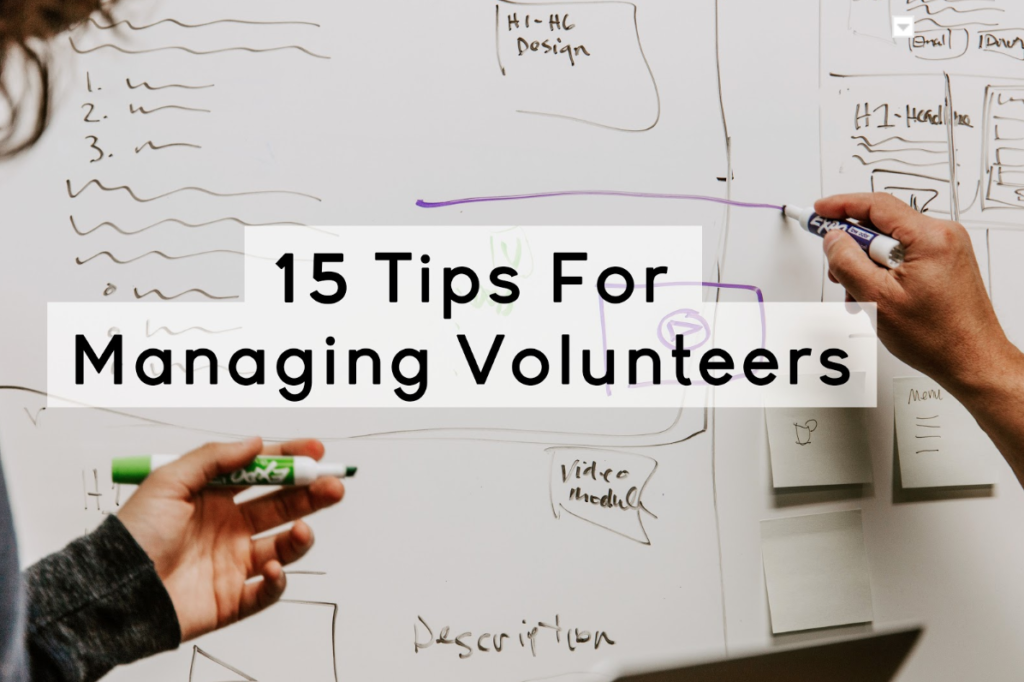 15 tips for managing volunteers