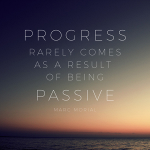 progress and passivity quote