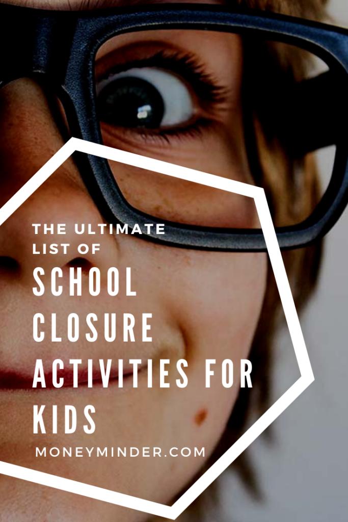School Closure Activities