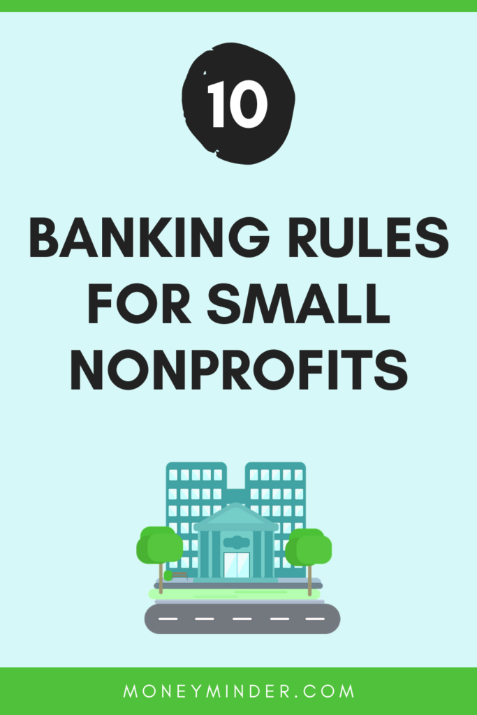 Banking recommendations for PTAs, PTOs, Boosters and other small nonprofits