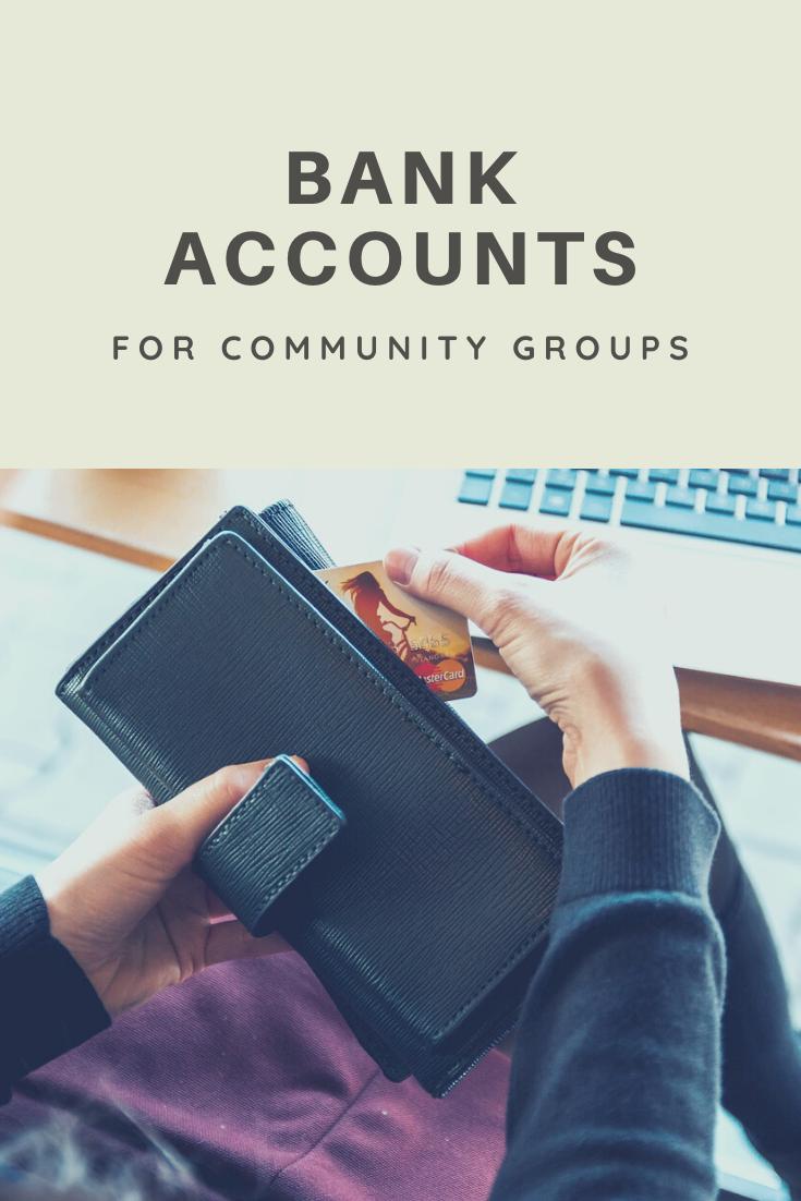 community groups bank accounts