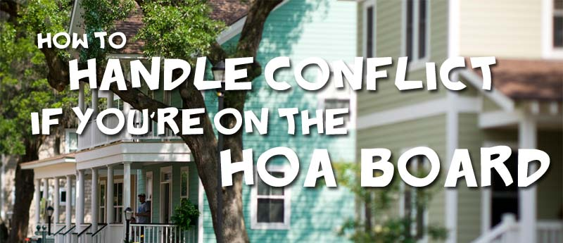 How to Handle HOA Conflict
